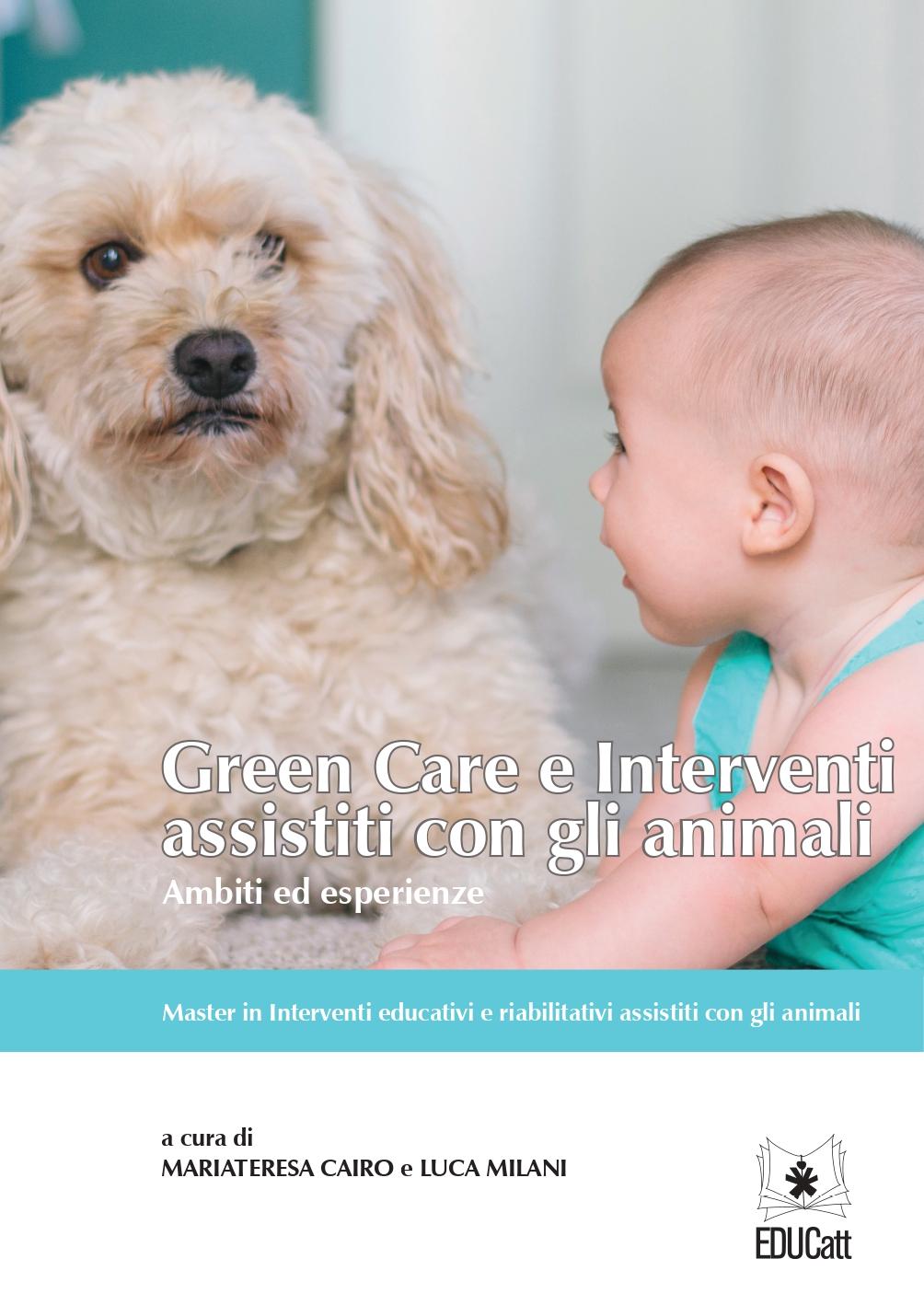 GREEN CARE E INTERVENTI ASSISTITI CON GLI ANIMALI
