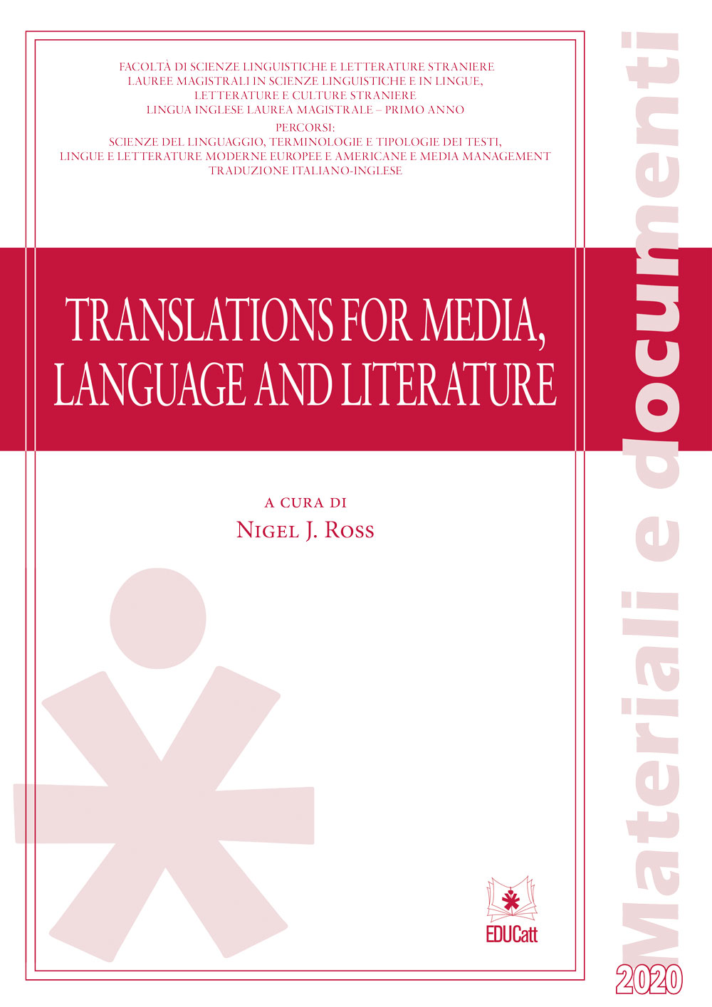 TRANSLATION FOR MEDIA, LANGUAGE AND LITERATURE 2020