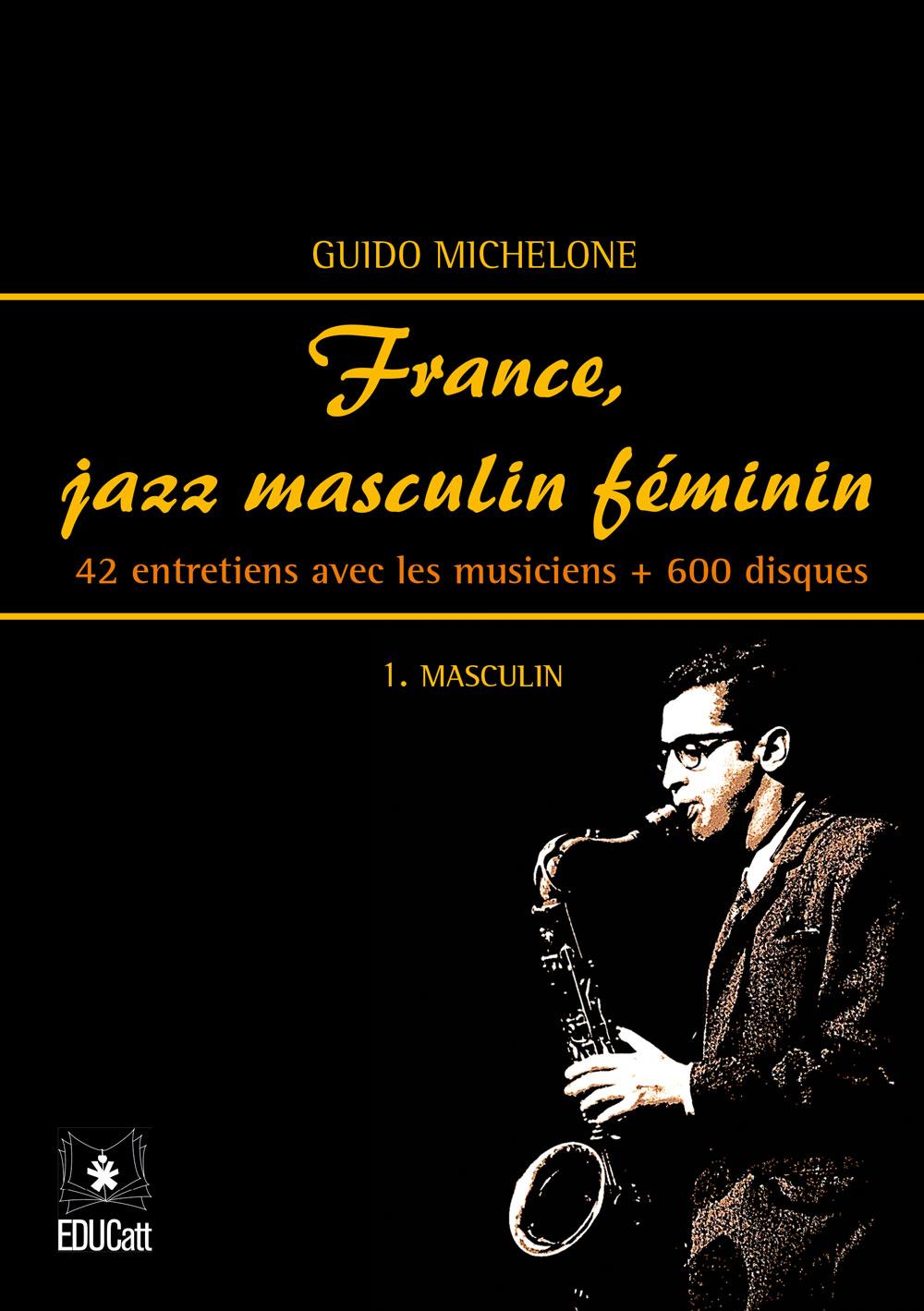 France, jazz masculin fèminin. 1. Masculin