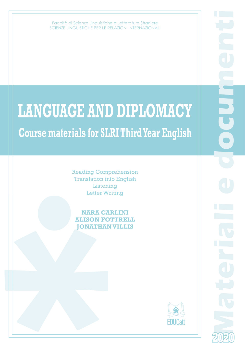 LANGUAGE AND DIPLOMACY. COURSE MATERIALS FOR SLRI THIRD YEAR ENGLISH 2020
