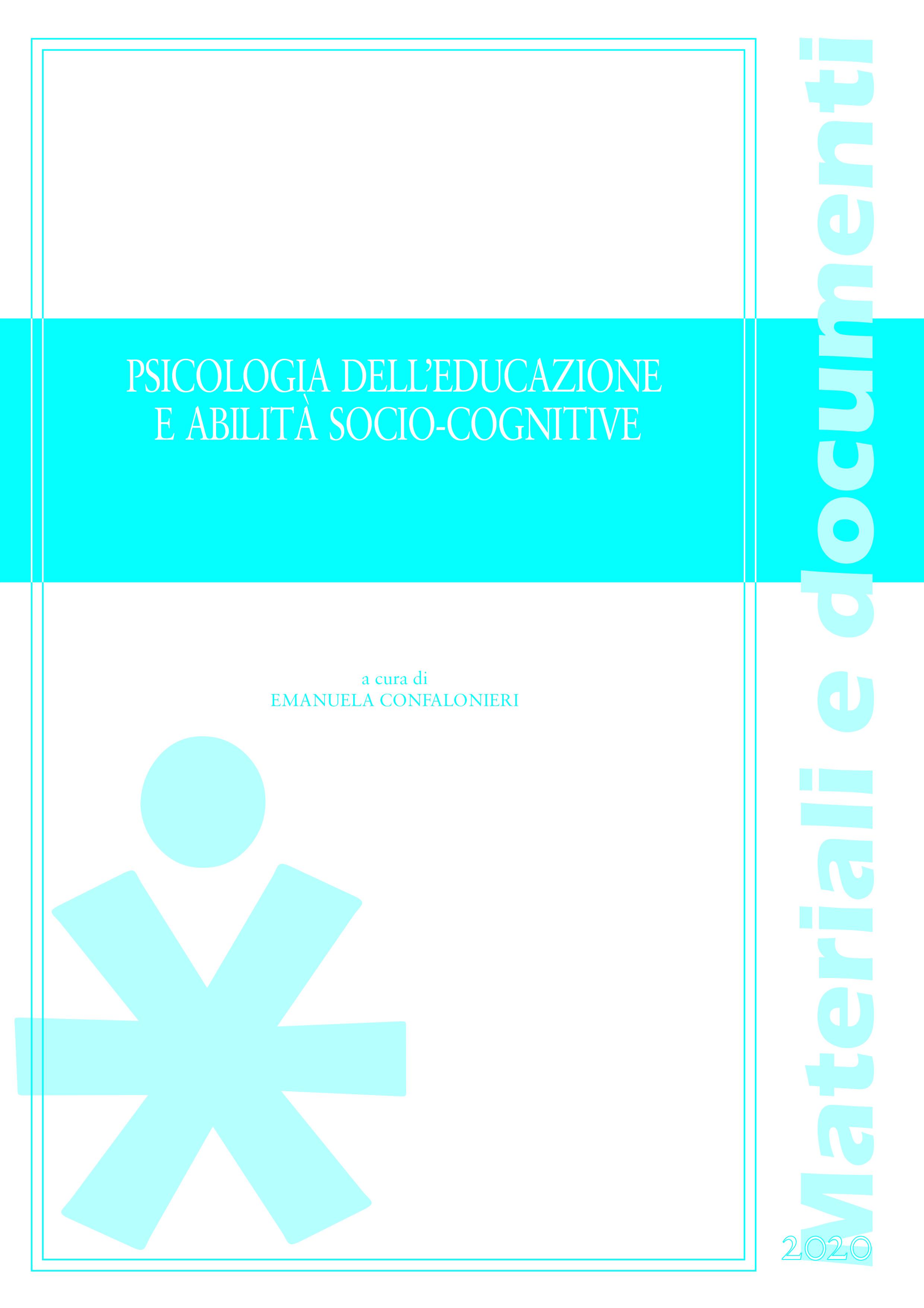 PSICOLOGIA DELL'EDUCAZIONE E ABILITA' SOCIO-COGNITIVE 2020
