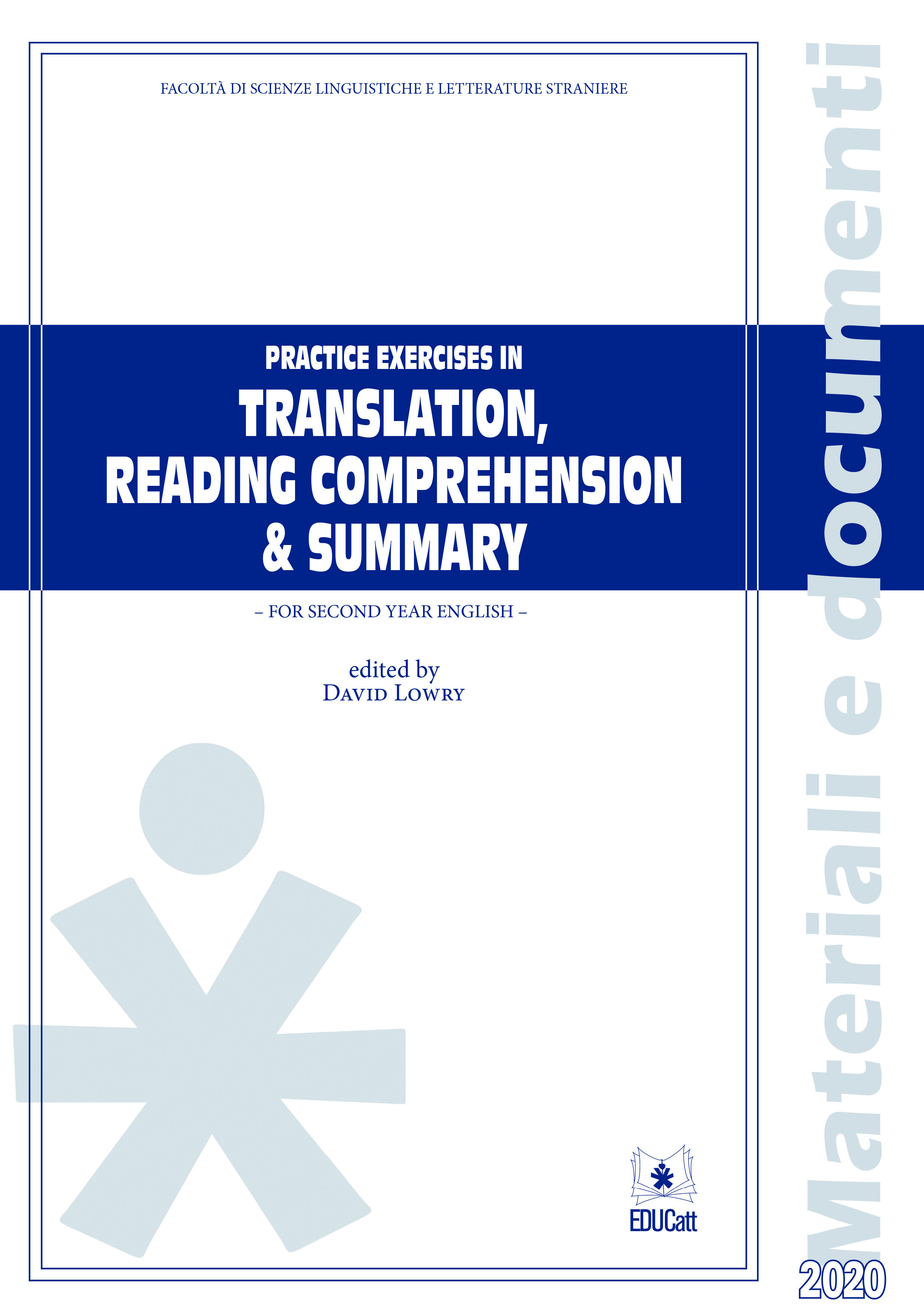 PRACTICE EXERCISES IN TRANSLATION, READING COMPREHENSION & SUMMARY - SECOND YEAR 2020