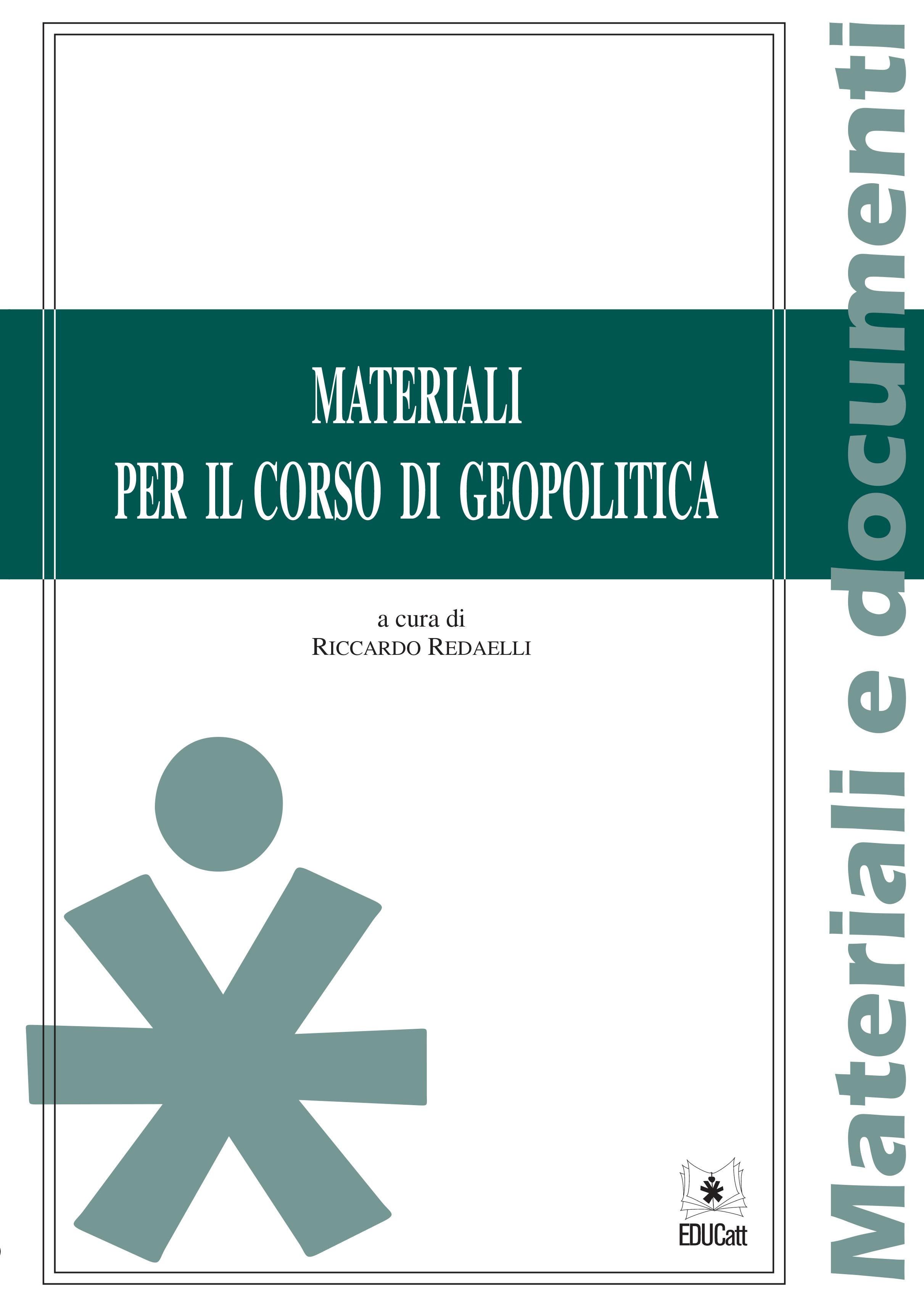 MATERIALI PER IL CORSO DI GEOPOLITICA