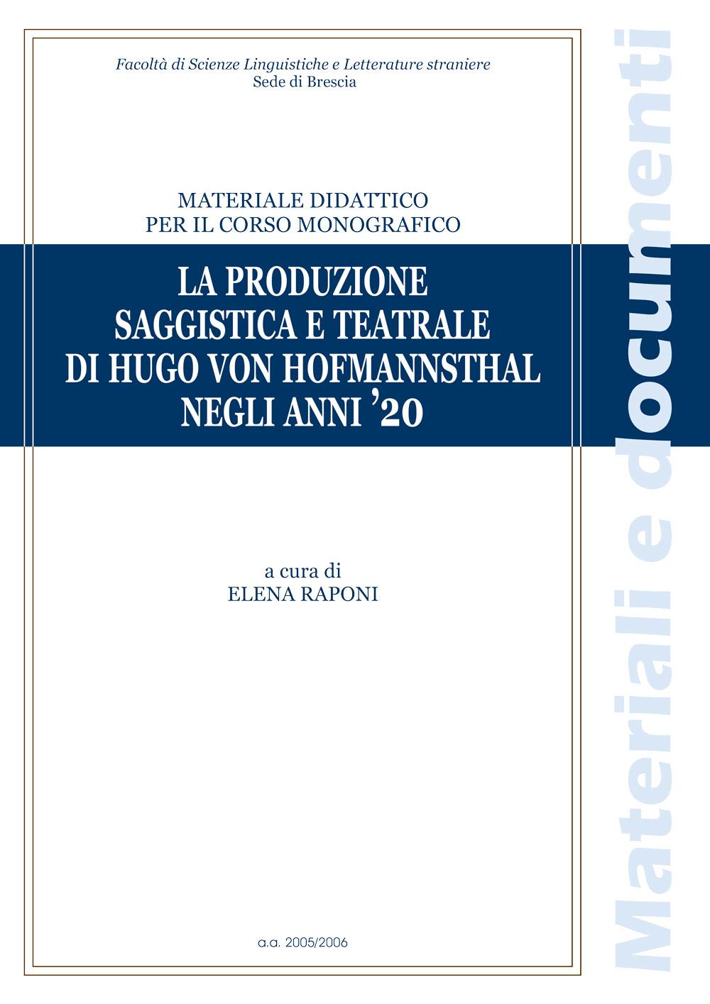 LA PRODUZIONE SAGGISTICA E TEATRALE DI HUGO VON HOFMANNSTHAL NEGLI ANNI '20