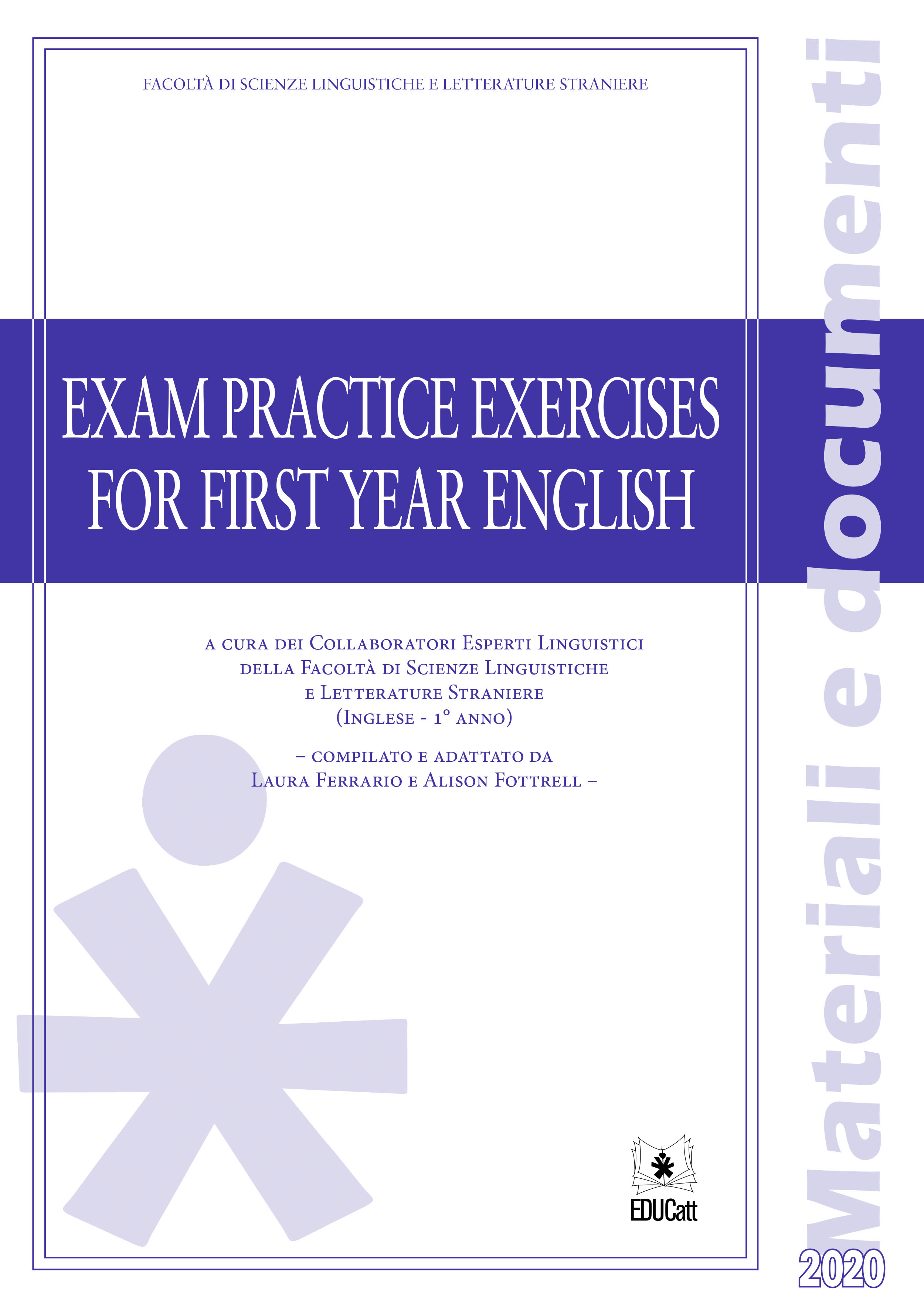 EXAM PRACTICE EXERCISES FOR FIRST YEAR ENGLISH 2020