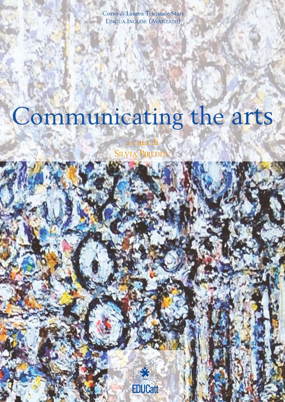 COMMUNICATING THE ARTS