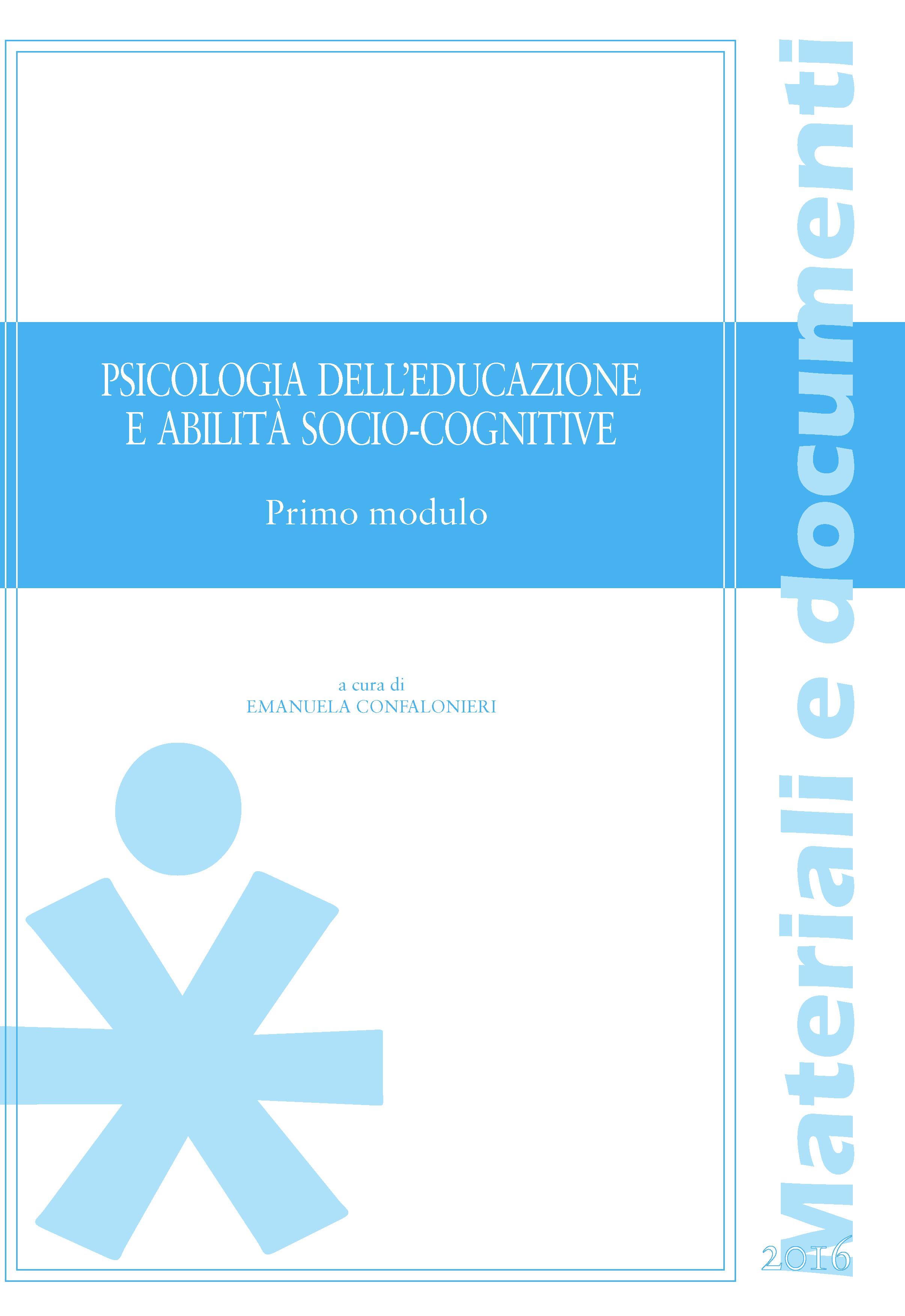 PSICOLOGIA DELL'EDUCAZIONE E ABILITA' SOCIO-COGNITIVE. PRIMO MODULO (BANDA AZZURA)