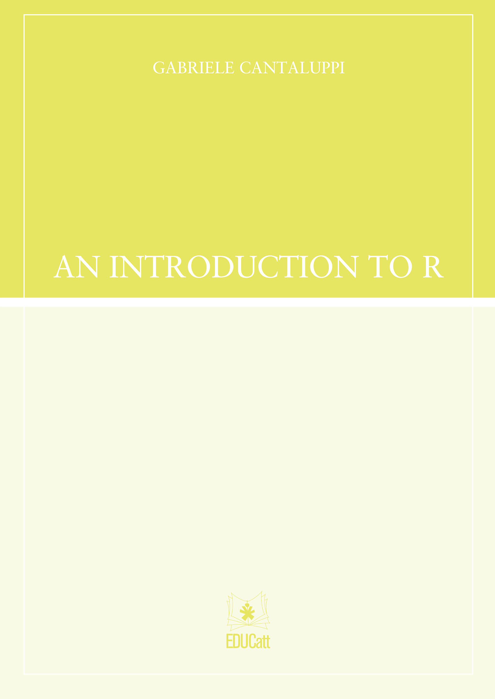 AN INTRODUCTION TO R 2019