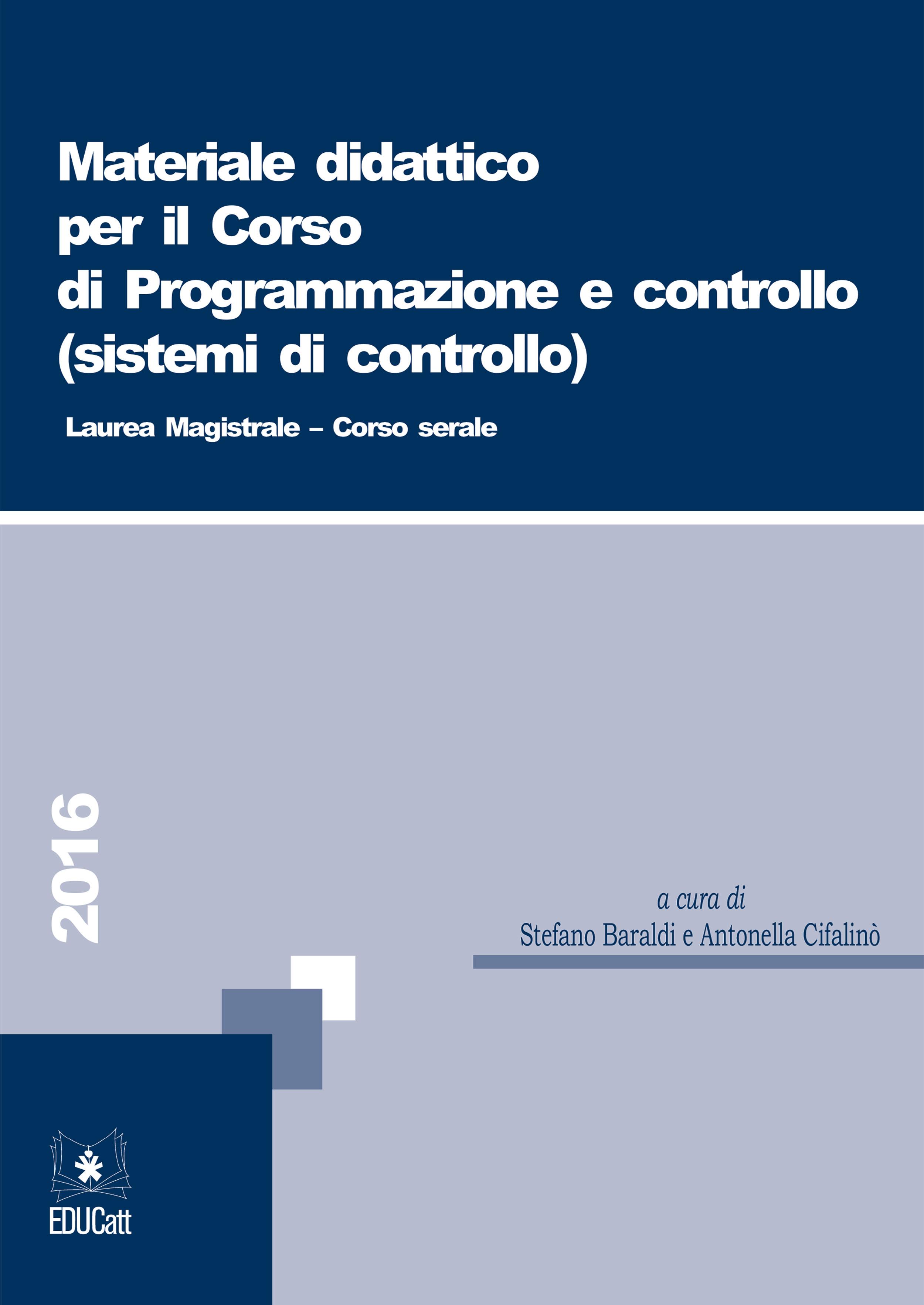 MATERIALE DIDATTICO PER IL CORSO DI PROGRAMMAZIONE E CONTROLLO (SISTEMI DI CONTROLLO) CORSO SERALE