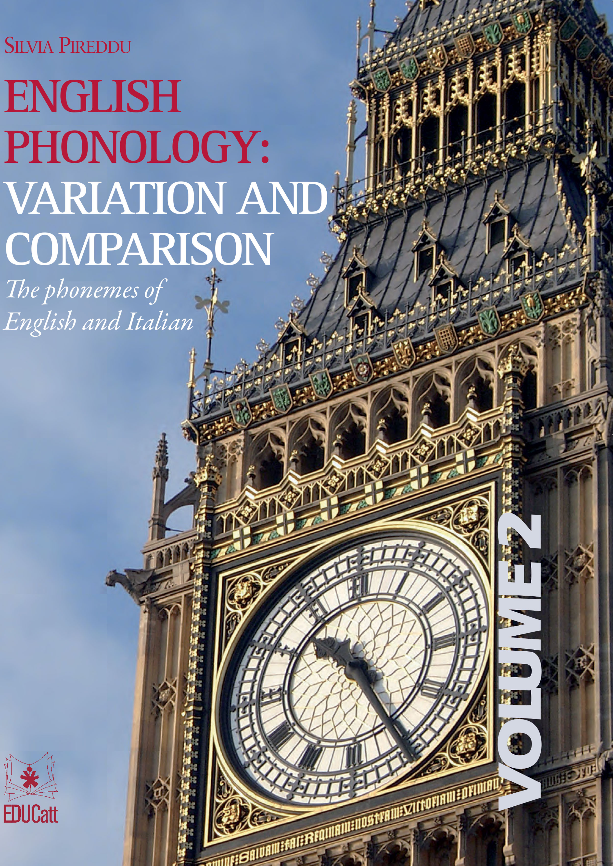 ENGLISH PHONOLOGY: VARIATION AND COMPARISON. THE PHONEMES OF ENGLISH AND ITALIAN