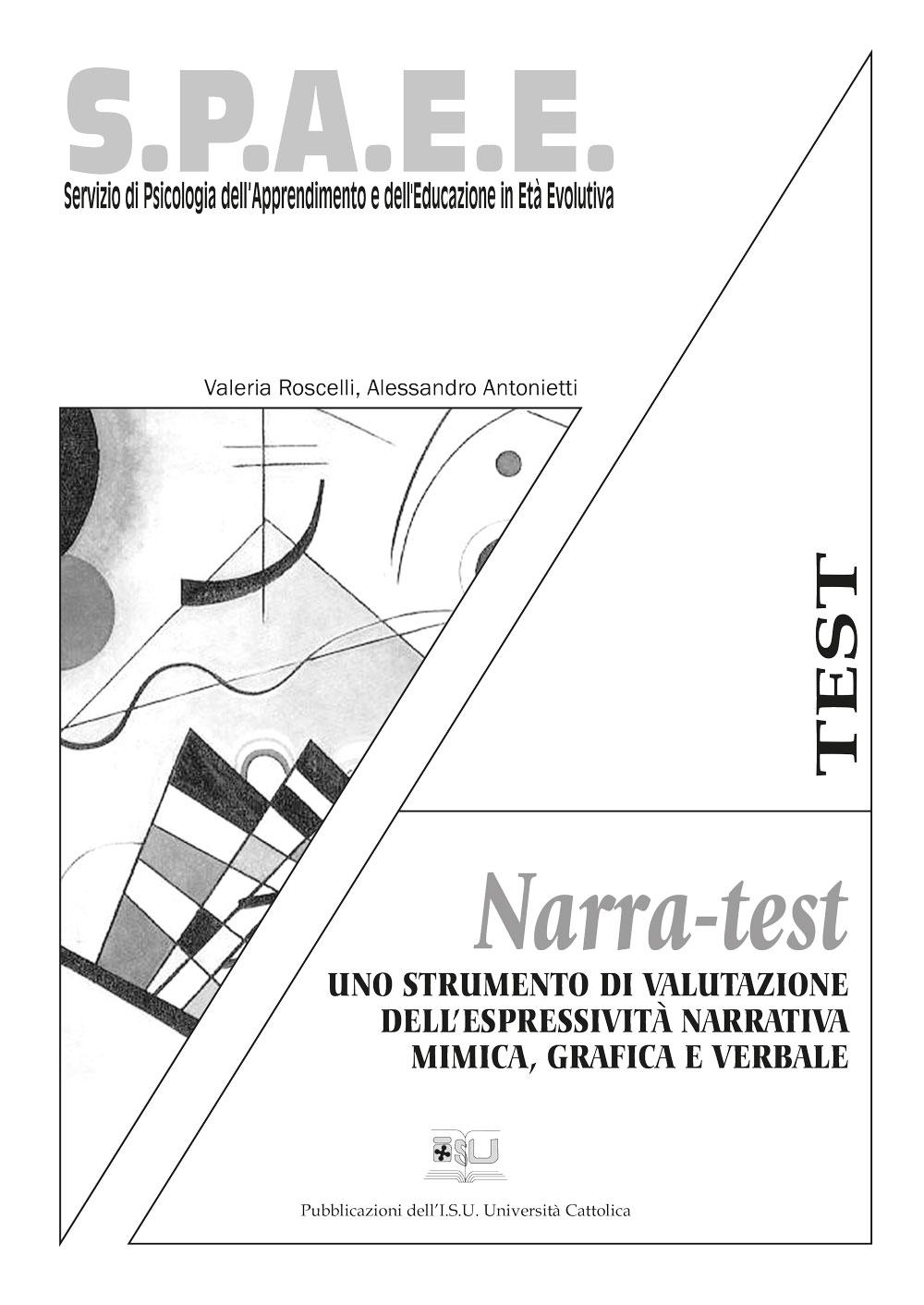 NARRA -TEST UNO STRUMENTO DI VALUTAZIONE. SPAEE TEST