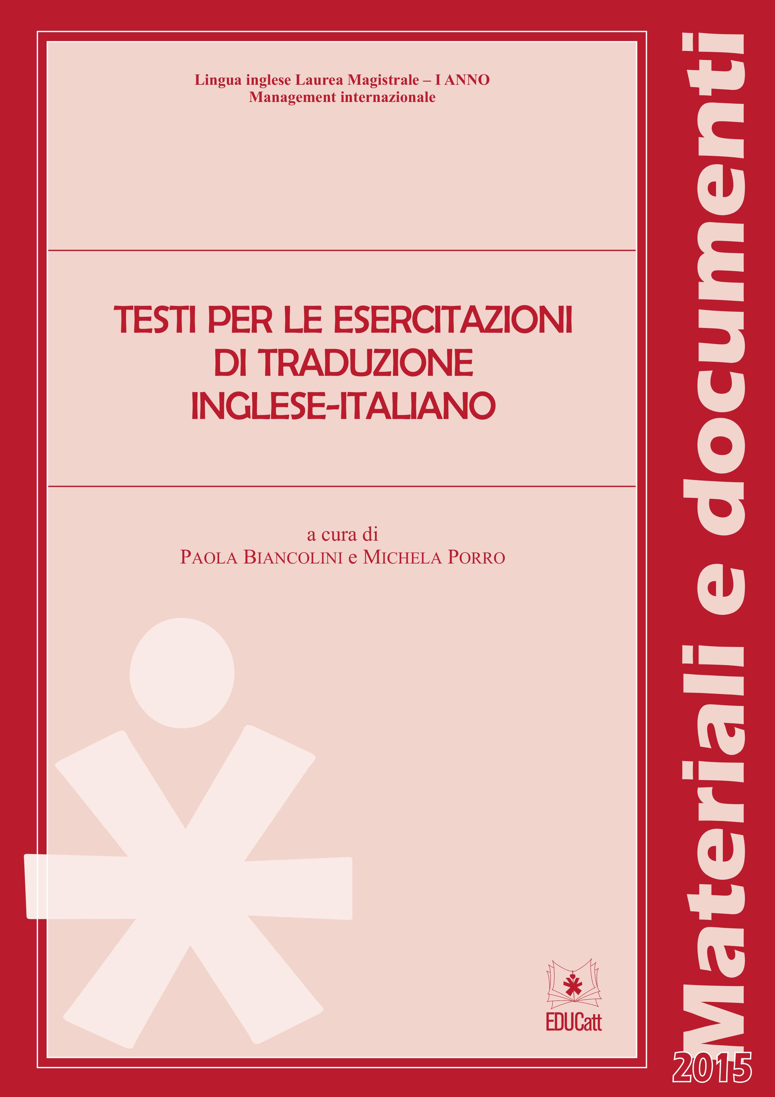 TESTI PER LE ESERCITAZIONI DI TRADUZIONE INGLESE-ITALIANO (MANAGEMENT) (ROSSO)