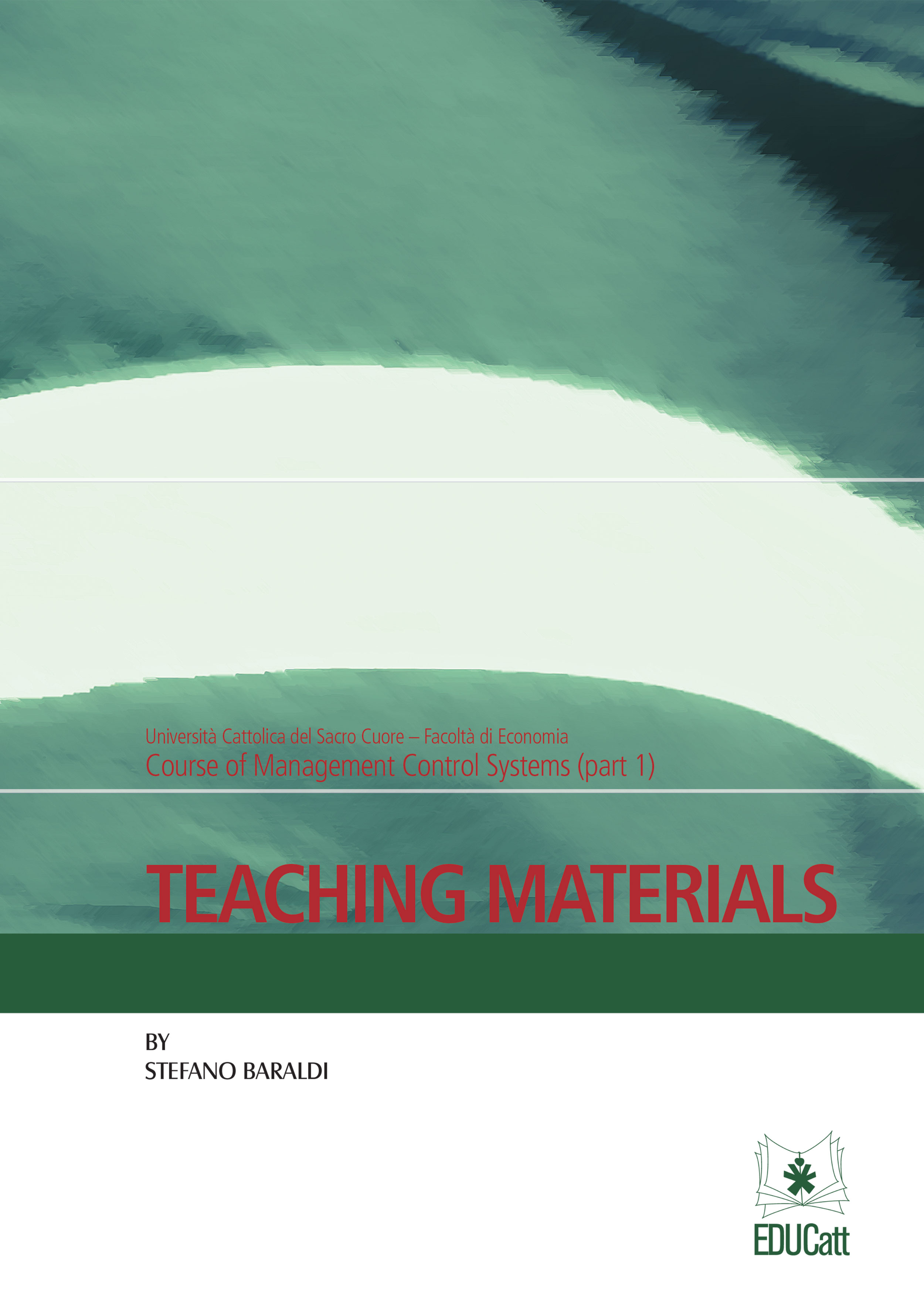 TEACHING MATERIALS - COURSE OF MANAGEMENT CONTROL SYSTEMS (PART 1)