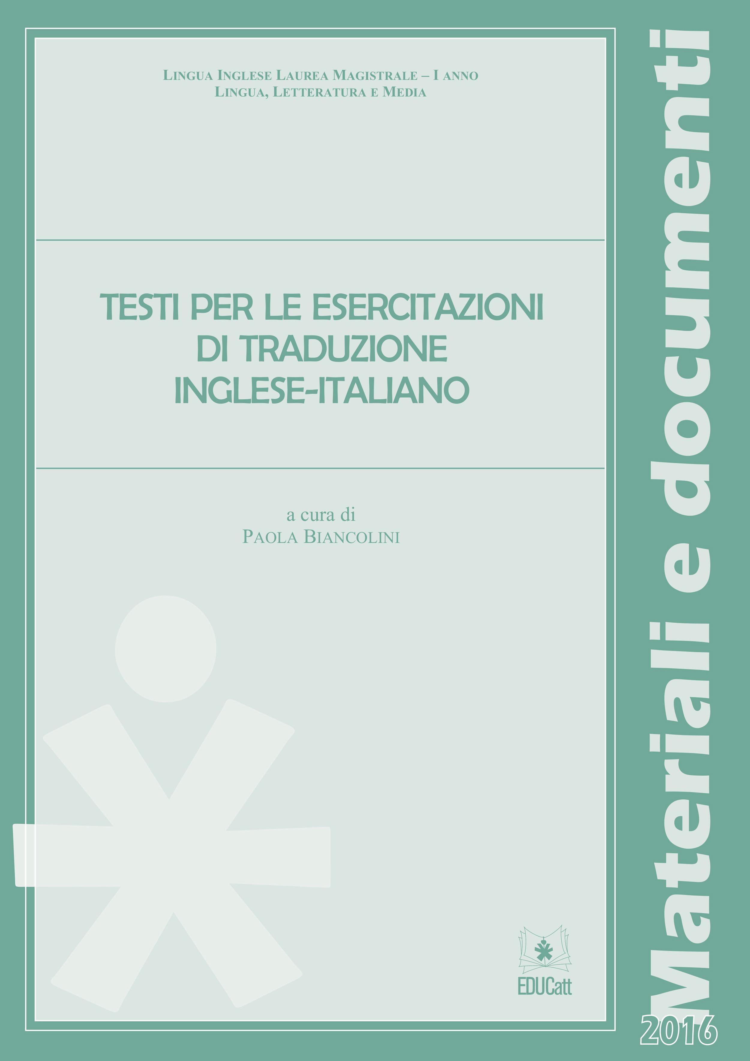 TESTI PER LE ESERCITAZIONI DI TRADUZIONE INGLESE - ITALIANO 2016 (VERDE)