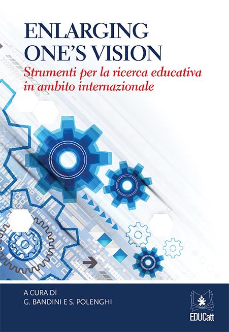 ENLARGING ONE'S VISION. STRUMENTI PER LA RICERCA EDUCATIVA IN AMBITO INTERNAZIONALE