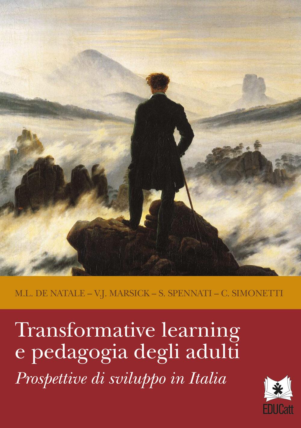 TRANSFORMATIVE LEARNING E PEDAGOGIA DEGLI ADULTI