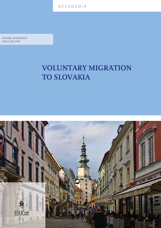 VOLUNTARY MIGRATION TO SLOVAKIA