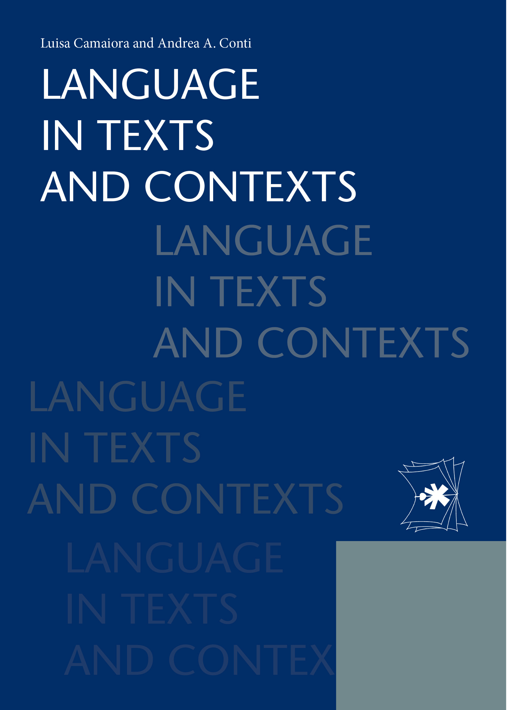 LANGUAGE IN TEXTS AND CONTEXTS