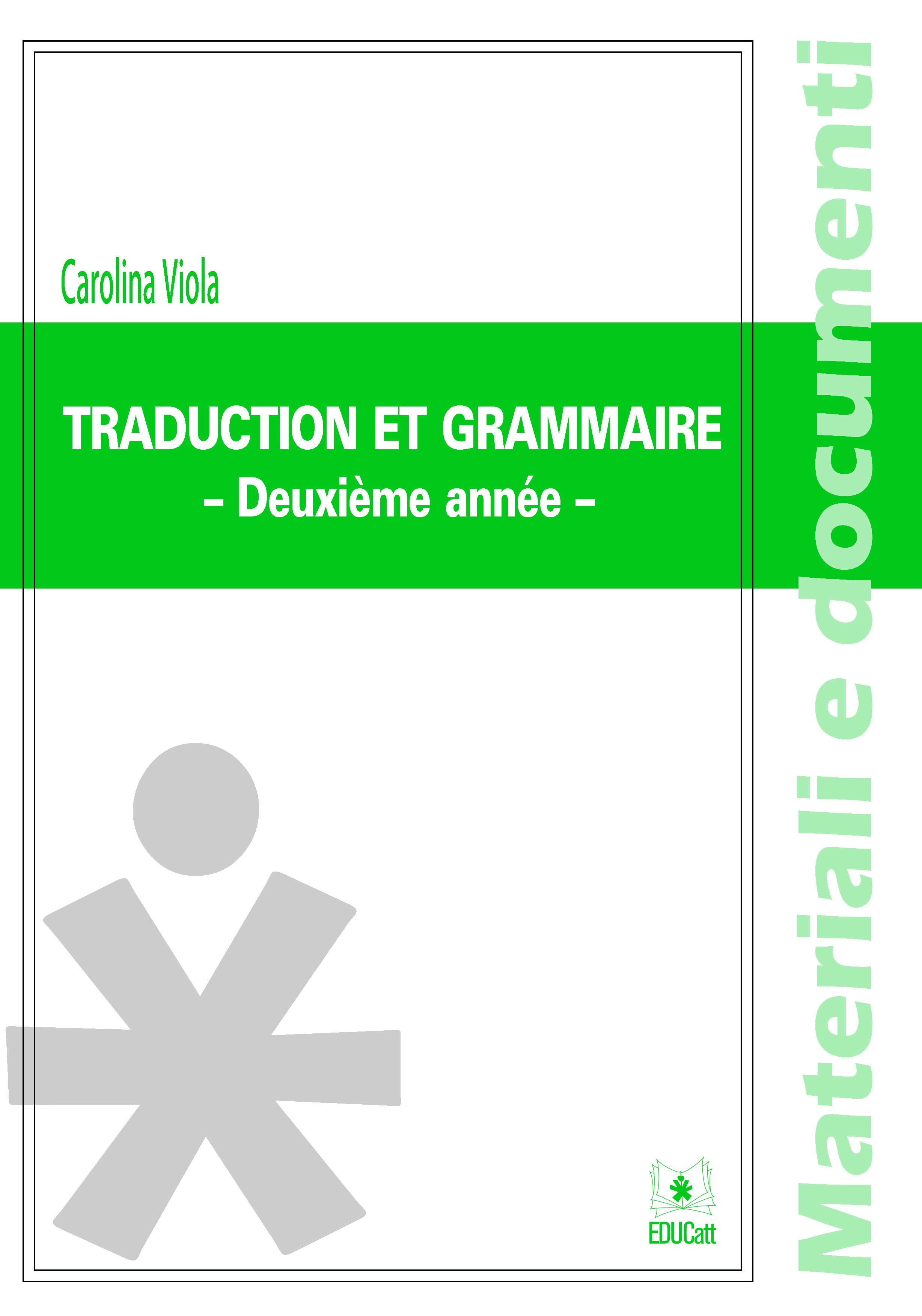 TRADUCTION ET GRAMMAIRE - DEUXIEME ANNEE