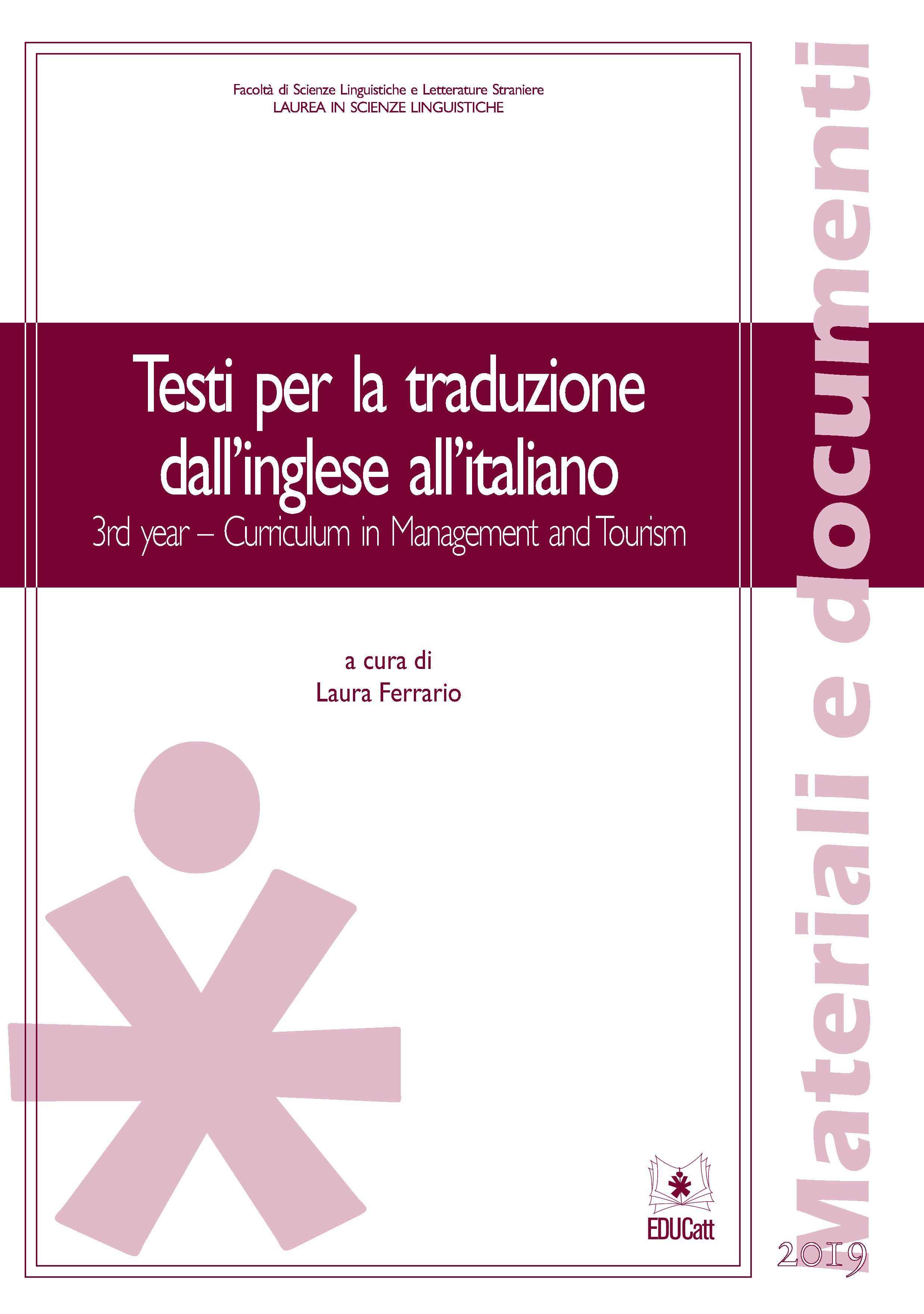 Testi per la traduzione dall'inglese all'italiano 3rd year - curriculum in management e turismo