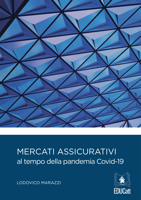 MERCATI ASSICURATIVI AL TEMPO DELLA PANDEMIA COVID-19