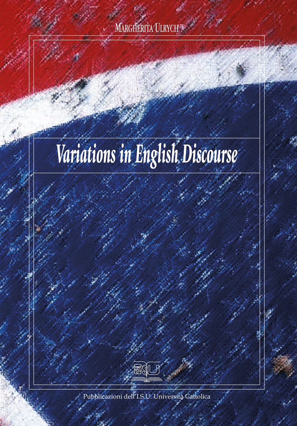 VARIATIONS IN ENGLISH DISCOURSE