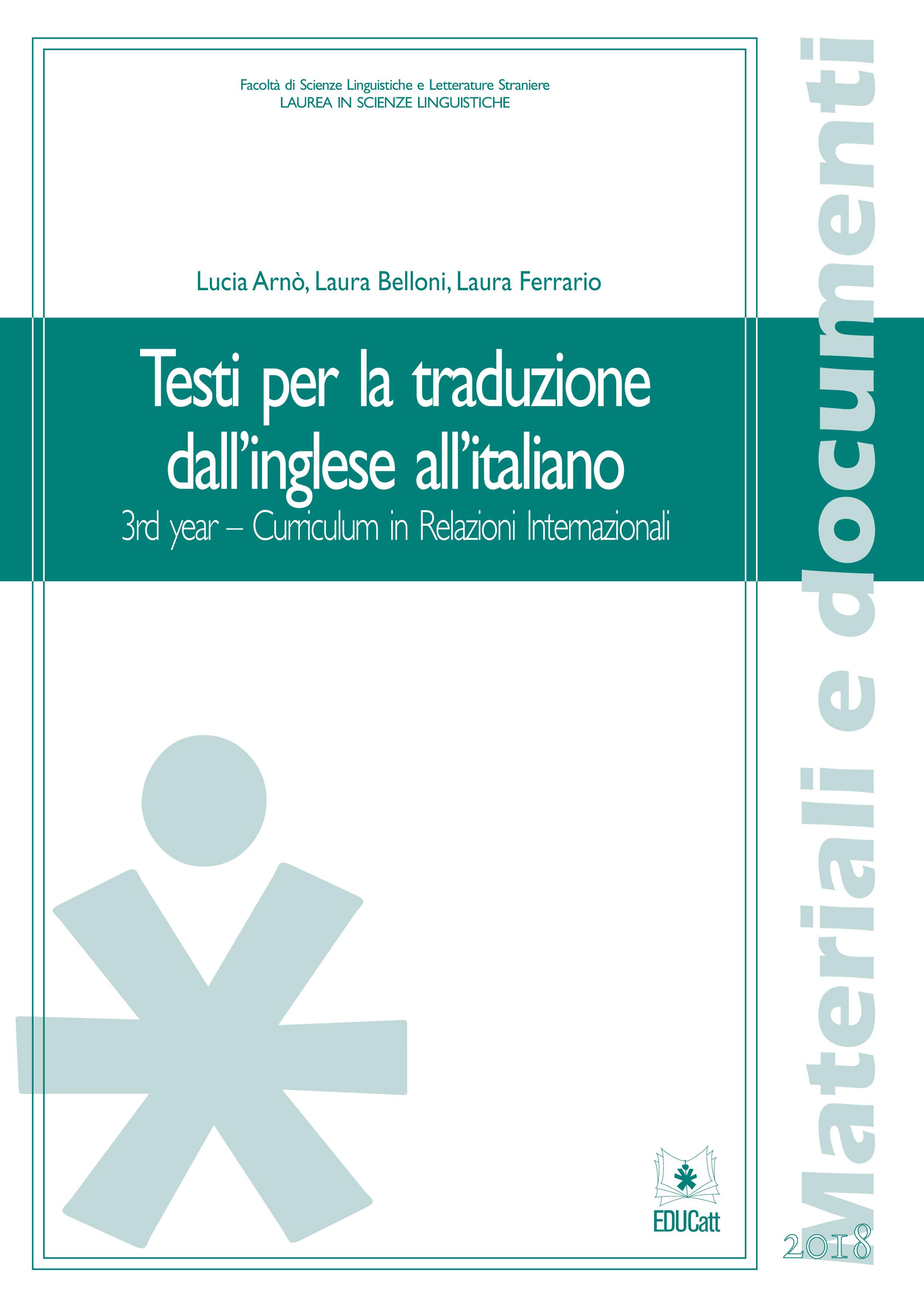 TESTI PER LA TRADUZIONE DALL'INGLESE ALL'ITALIANO 3RD YEAR - CURRICULUM IN RELAZIONI INTERNAZIONALI