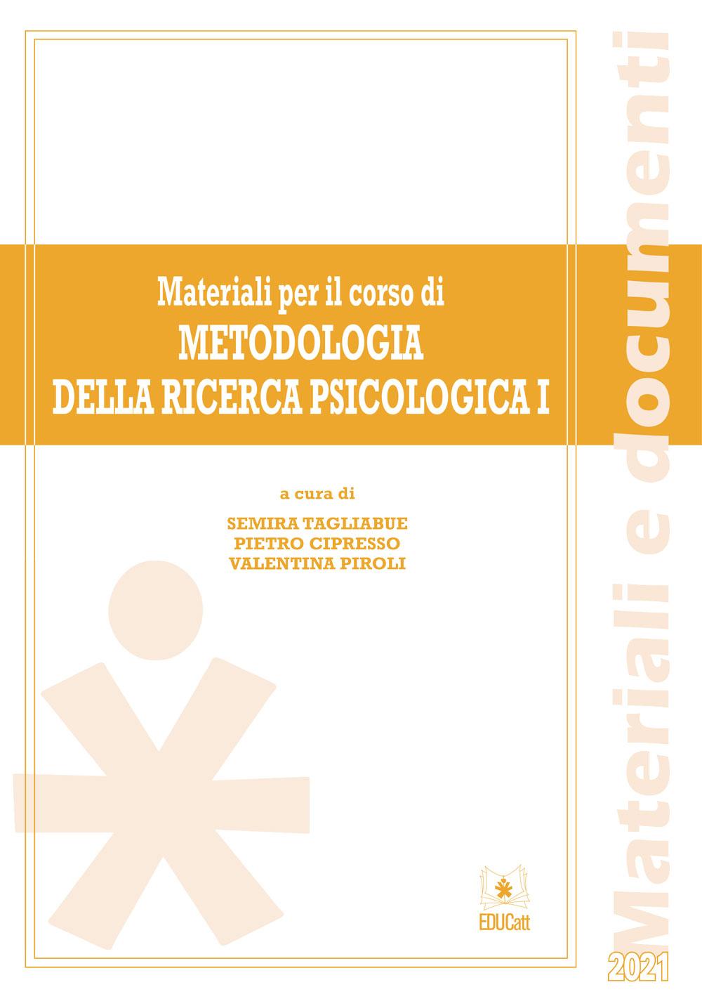 MATERIALI PER IL CORSO DI METODOLOGIA DELLA RICERCA PSICOLOGICA 1
