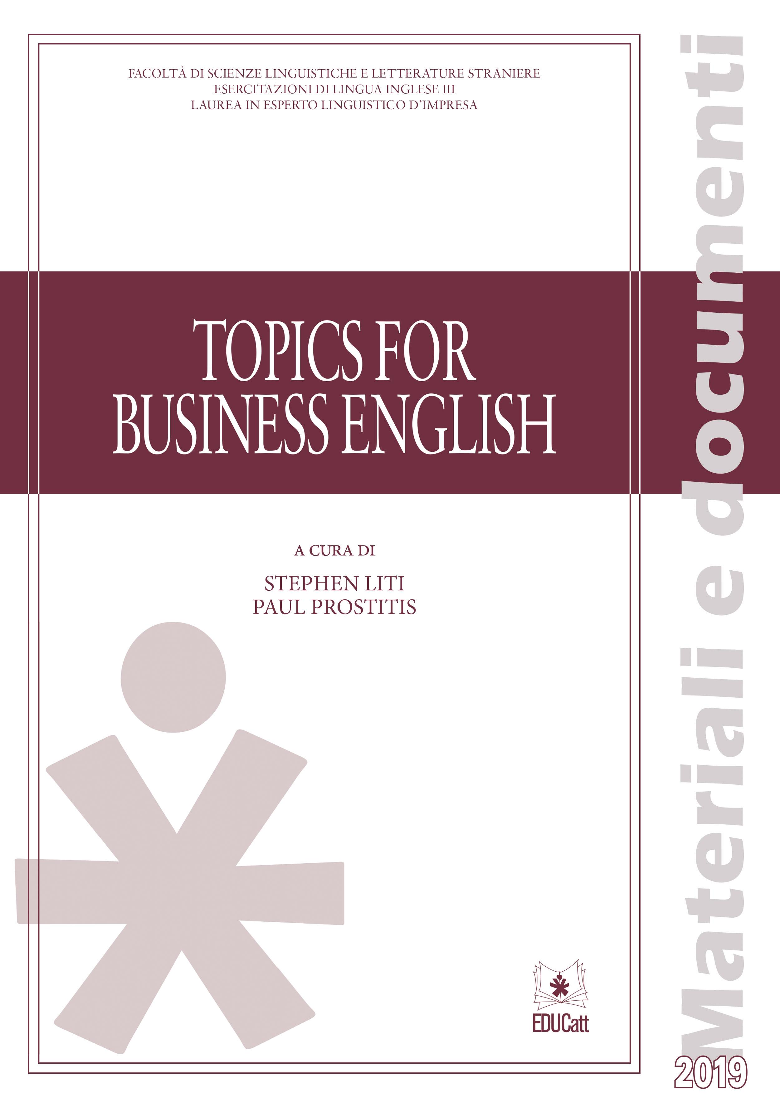 Topics for business english. Lingua inglese III, E.L.I.