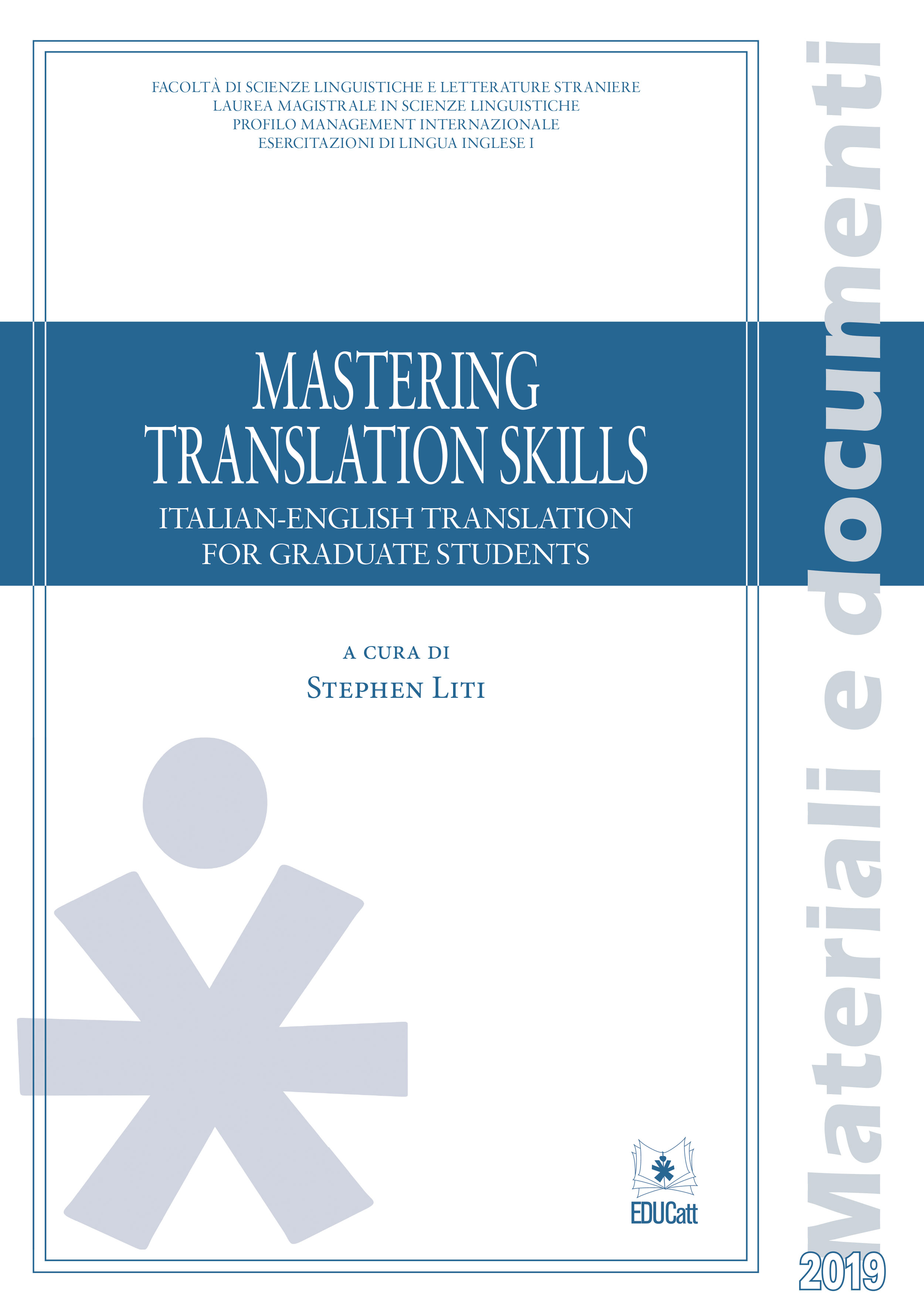 Mastering translation skills. Italian-english translation for graduate students