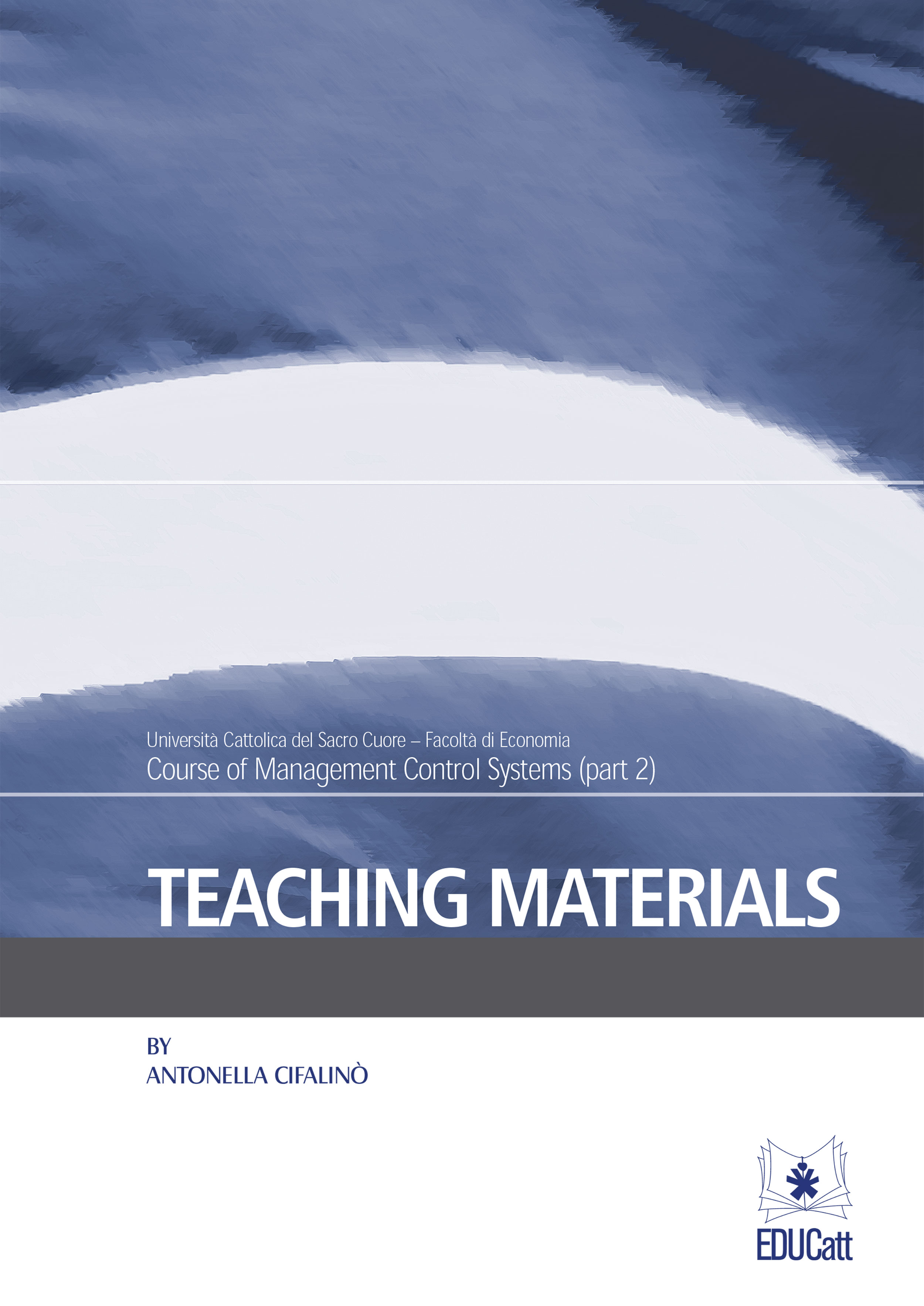 TEACHING MATERIALS - PART 2 - COURSE OF MANAGMENT CONTROL SYSTEMS