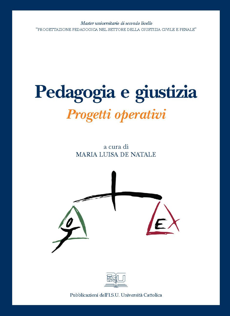 PEDAGOGIA E GIUSTIZIA. PROGETTI OPERATIVI