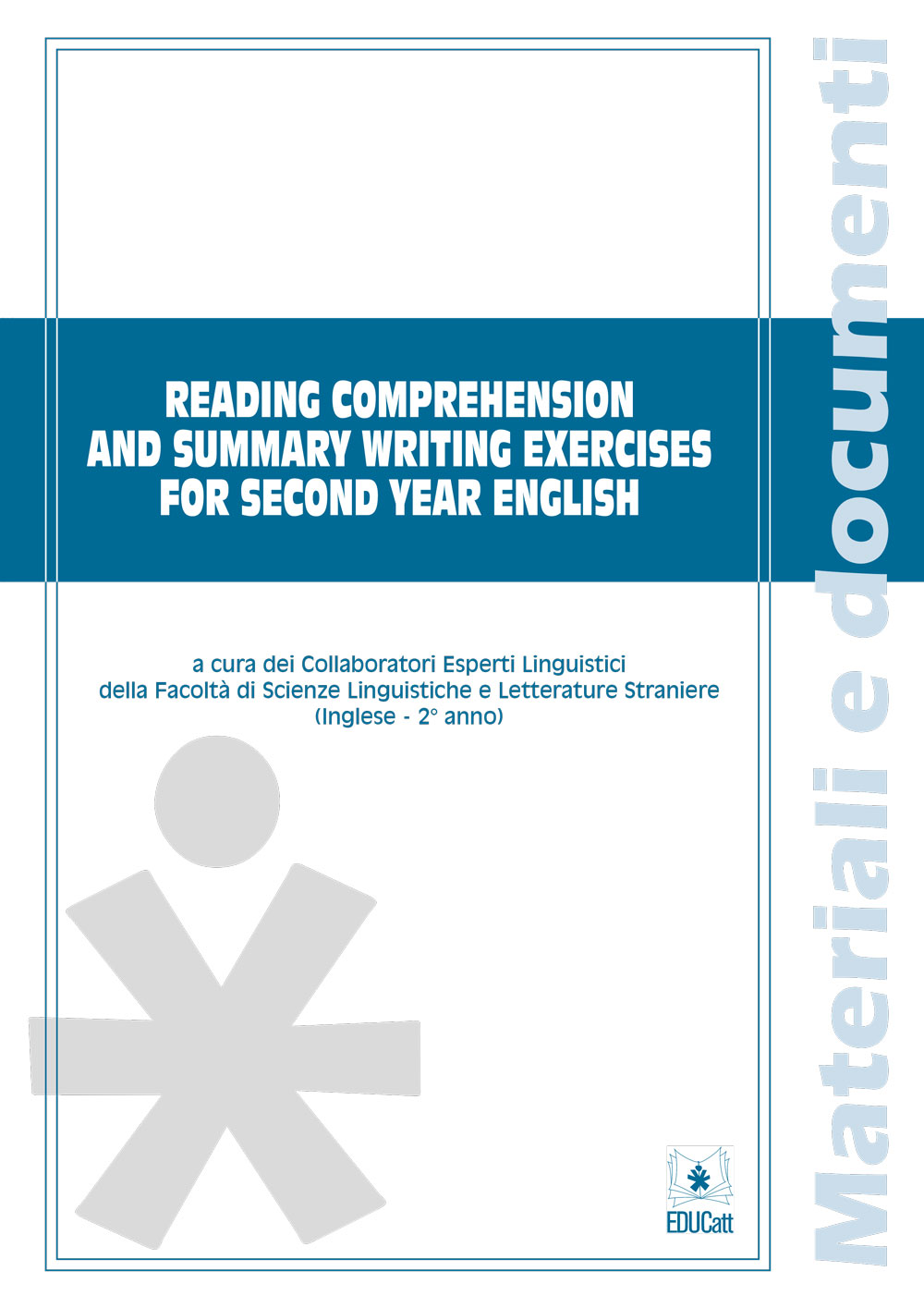 READING COMPREHENSION AND SUMMARY WRITING EXERCISES FOR SECOND YEAR ENGLISH