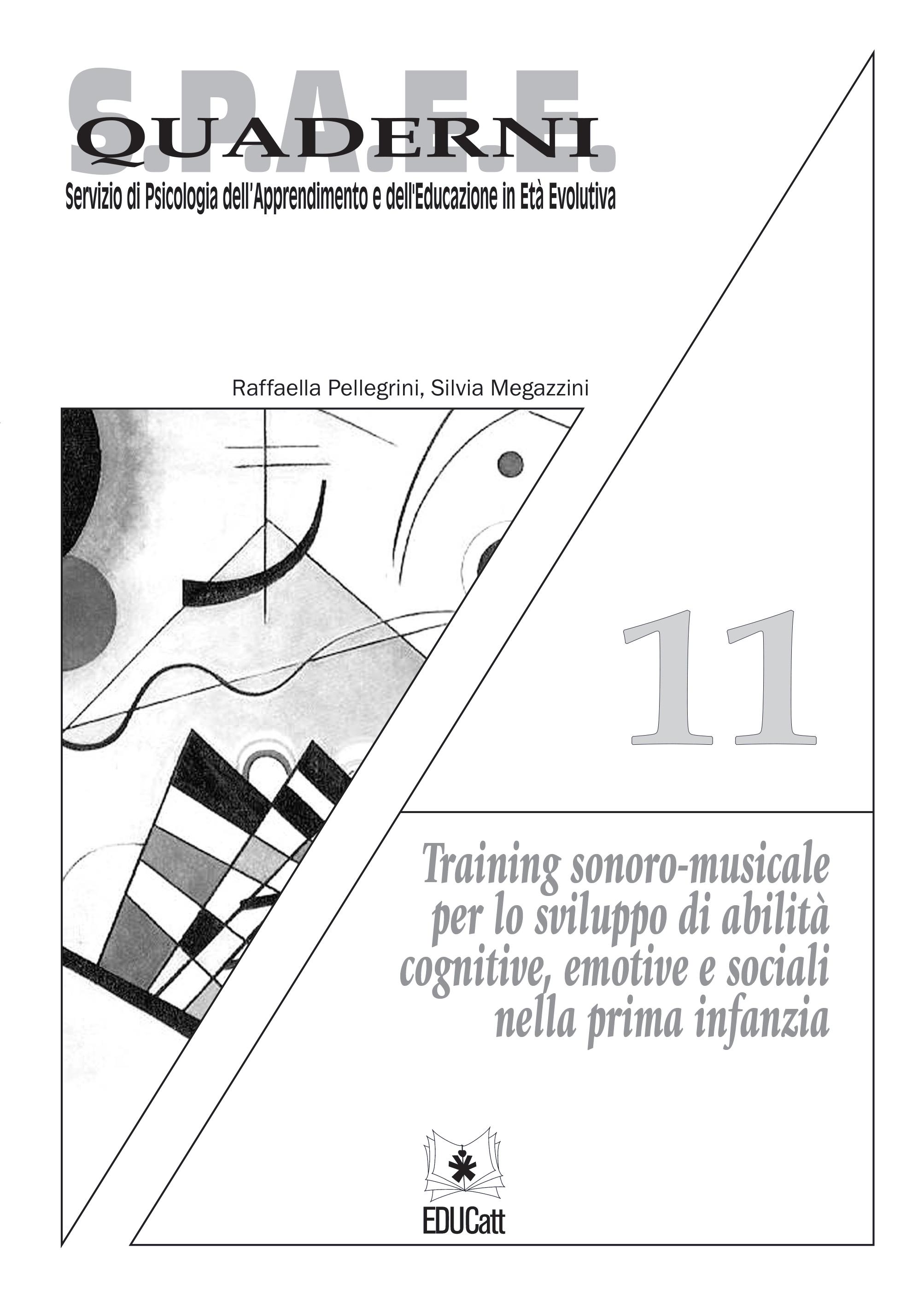 TRAINING SONORO MUSICALE PER LO SVILUPPO DI ABILITA COGNITIVE, EMOTIVE E SOCIALI NELLA PRIMA INFANZ