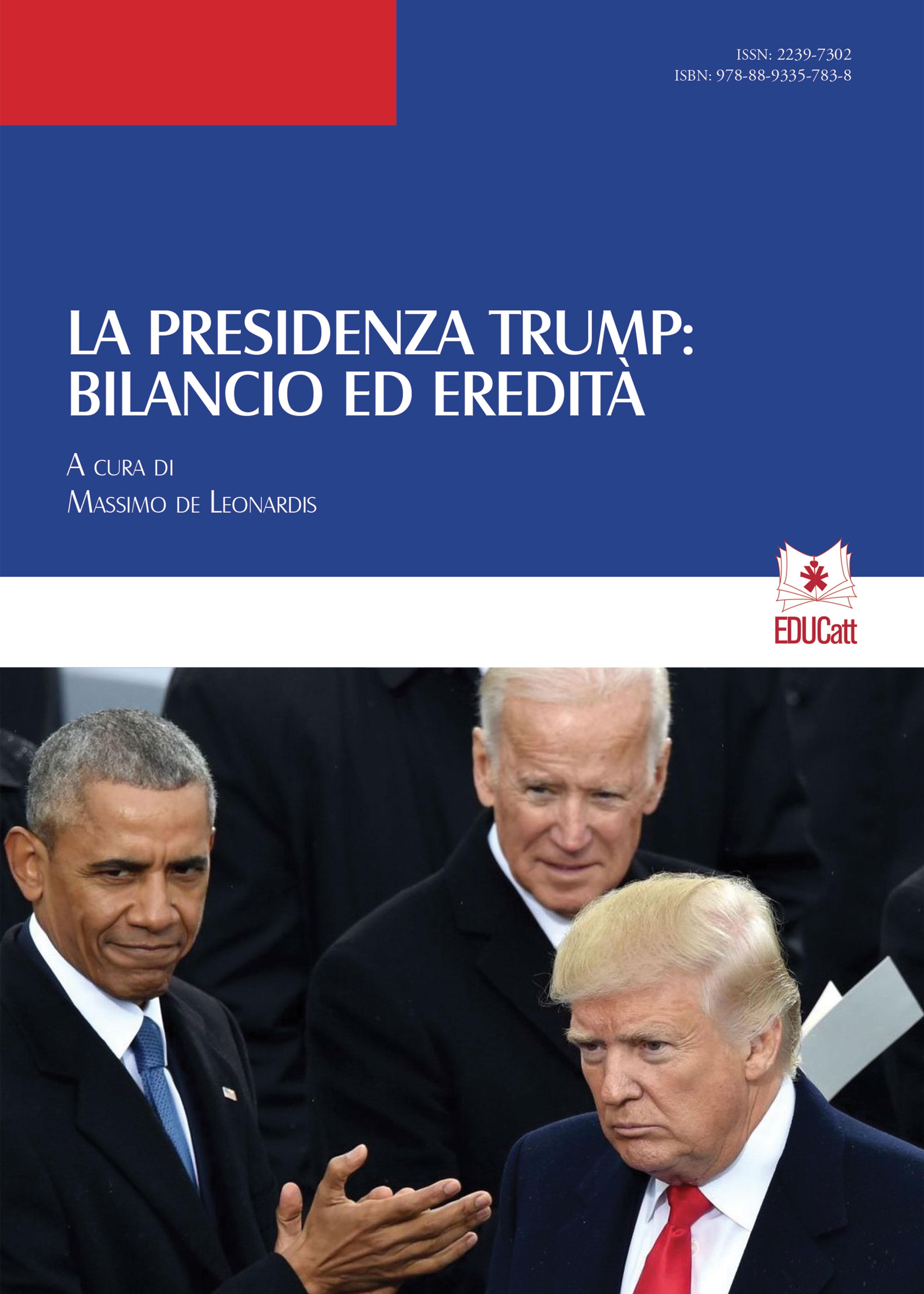 LA PRESIDENZA TRUMP: BILANCIO ED EREDITA'. QUADERNI DI SCIENZE POLITICHE 17-18/2020