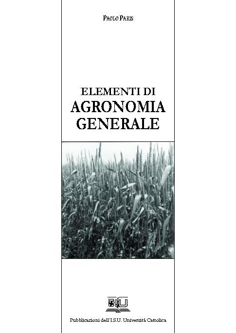 ELEMENTI DI AGRONOMIA GENERALE