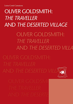 OLIVER GOLDSMITH THE TRAVELLER AND THE DESERTED VILLAGE