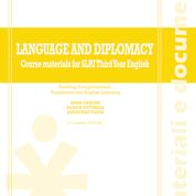 LANGUAGE AND DIPLOMACY. COURSE MATERIALS FOR SLRI THIRD YEAR ENGLISH 2021