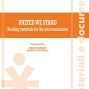 UNITED WE STAND. READING MATERIALS FOR THE ORAL EXAMINATION 2021