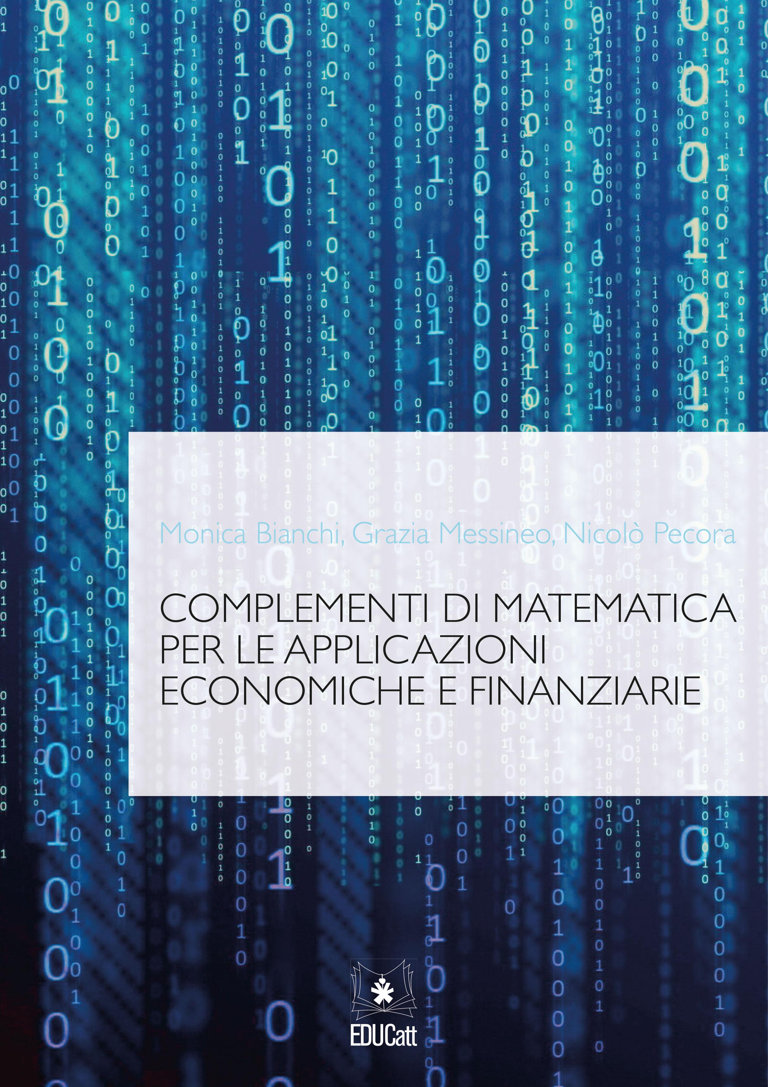 COMPLEMENTI DI MATEMATICA PER LE APPLICAZIONI ECONOMICHE E FINANZIARIE (2019)