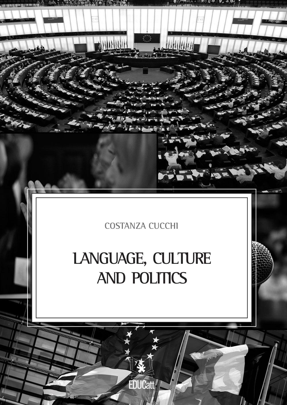 LANGUAGE CULTURE AND POLITICS