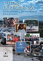 TUTORI DI RESILIENZA GUIDA ORIENTATIVA PER INTERVENTI PSICO-EDUCATIVI SECONDA EDIZIONE