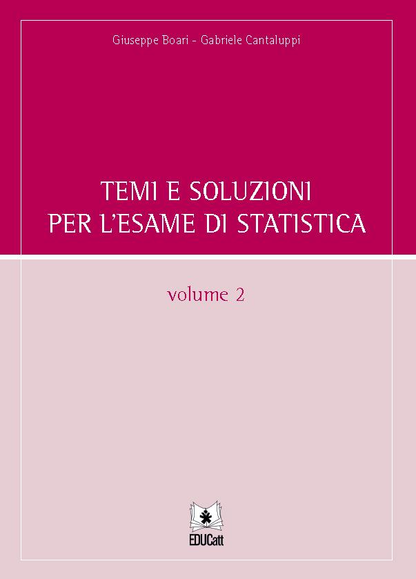 Temi e soluzioni per l'esame di statistica volume 2