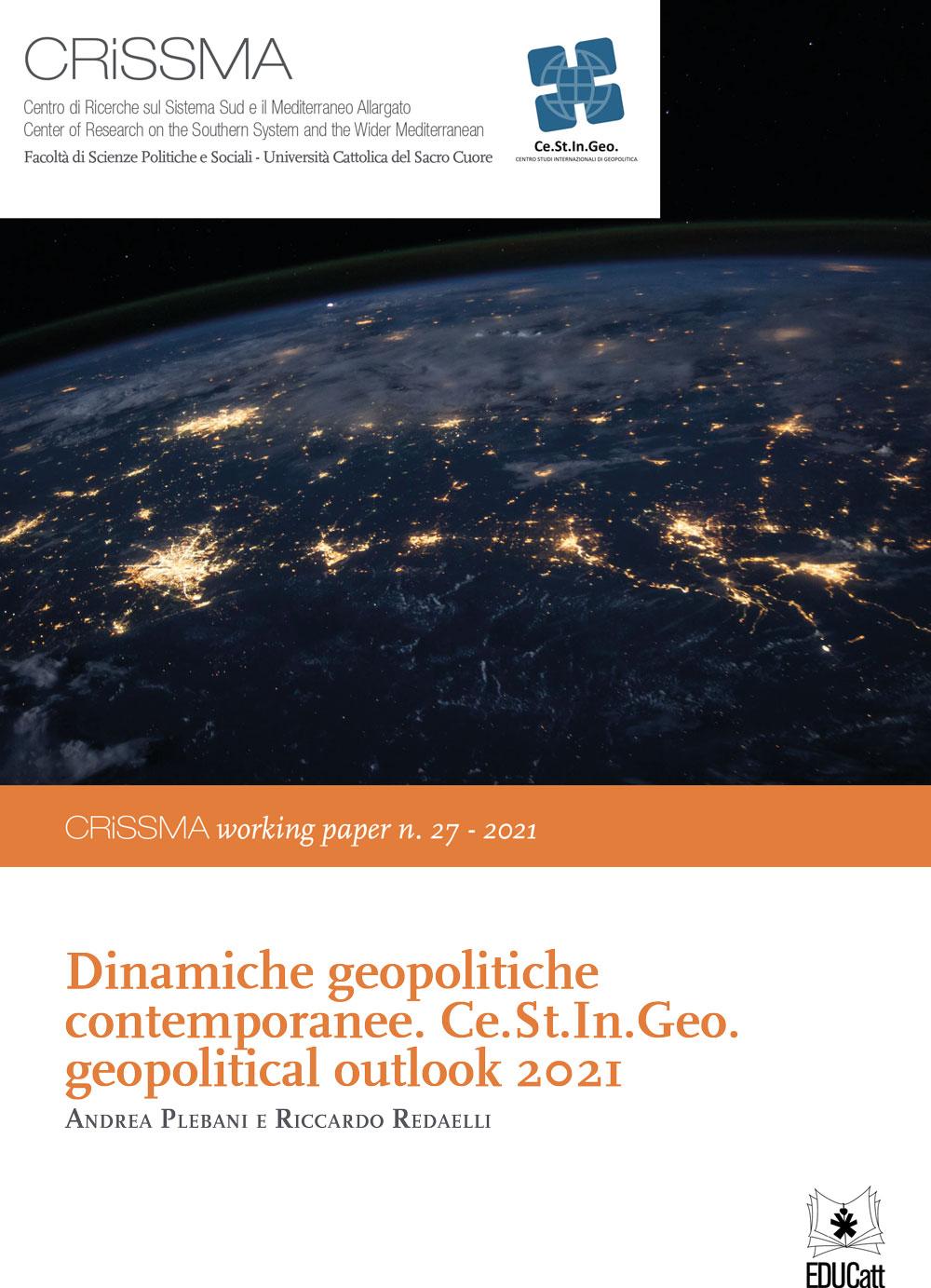 DINAMICHE GEOPOLITICHE CONTEMPORANEE.CE.ST.IN.GEO. GEOPOLITICAL OUTLOOK 2021