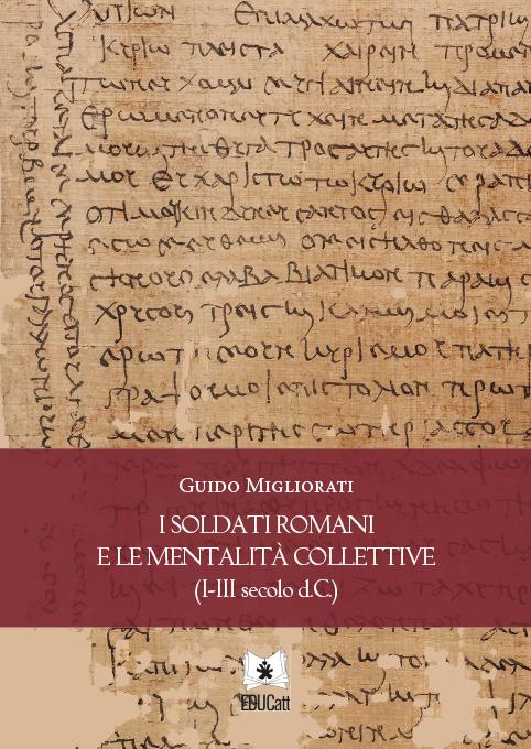 I soldati romani e le mentalità collettive (I-III secolo d.C.)