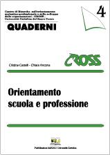 QUADERNI CROSS 4. ORIENTAMENTO SCUOLA E PROFESSIONE