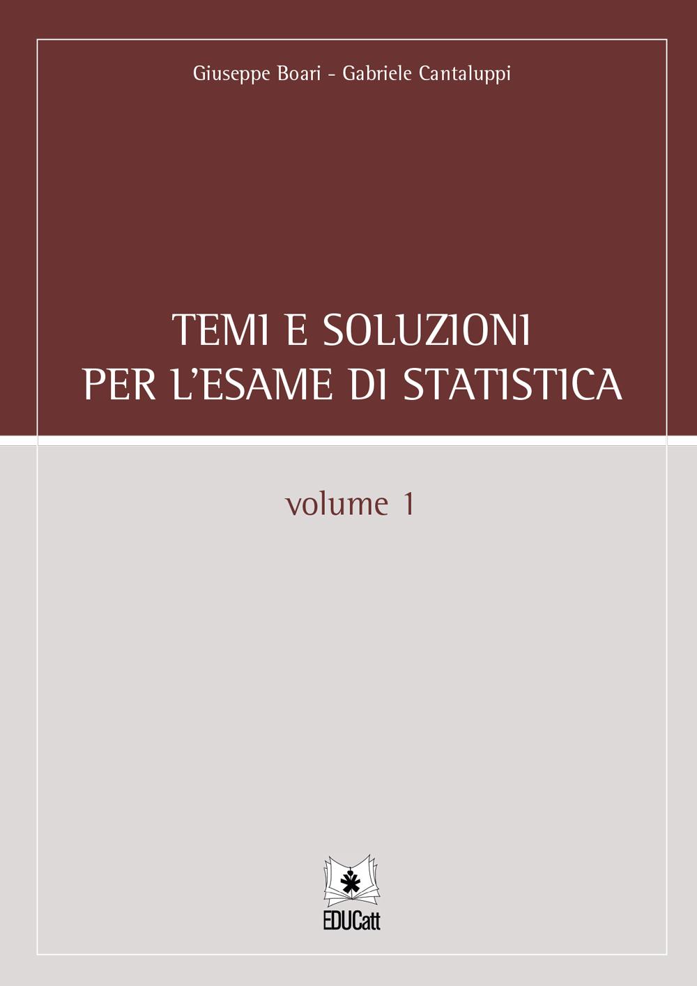 TEMI E SOLUZIONI PER L'ESAME DI STATISTICA 1