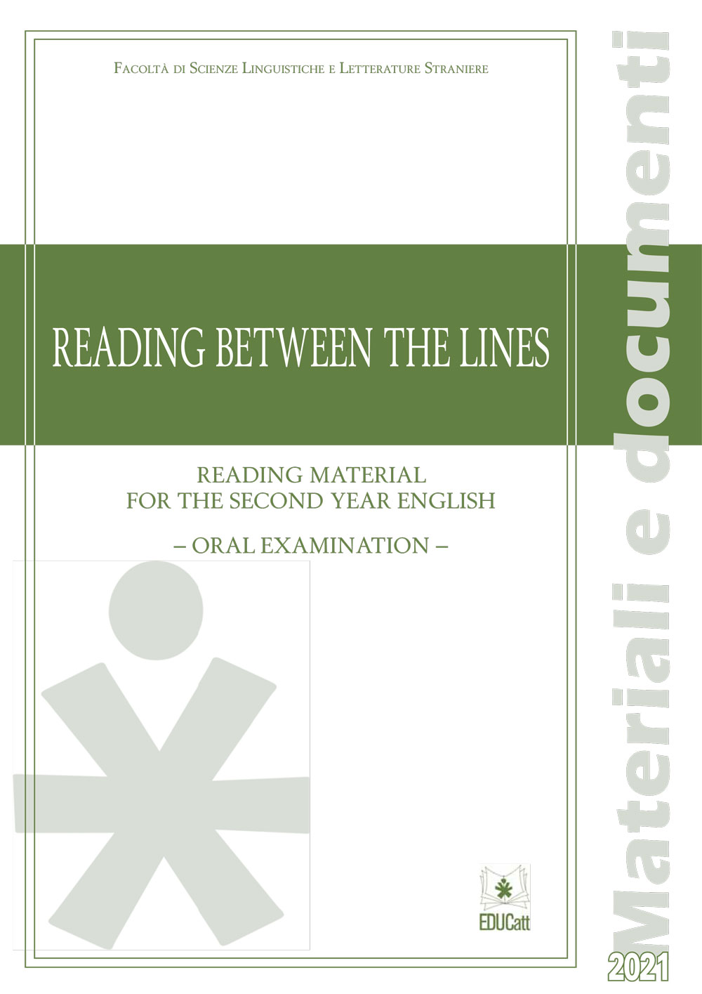 READING BETWEEN THE LINES. READING MATERIAL FOR THE SECOND YEAR ENGLISH ORAL EXAMINATION 2021