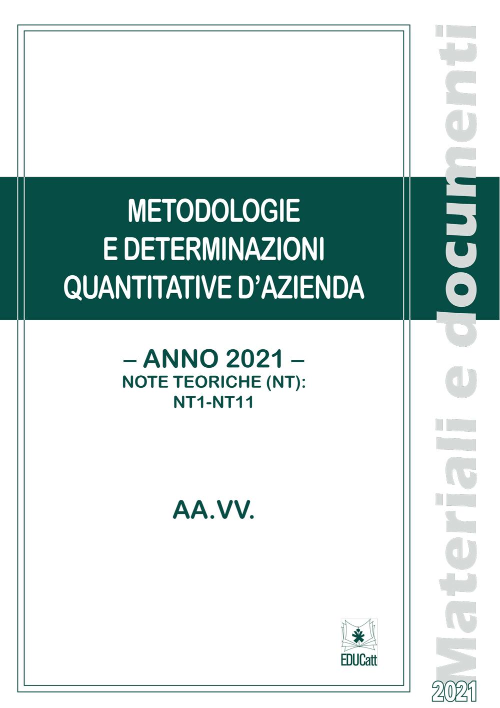 METODOLOGIE E DETERMINAZIONI QUANTITATIVE D'AZIENDA (2021). NOTE TEORICHE 1 - 11