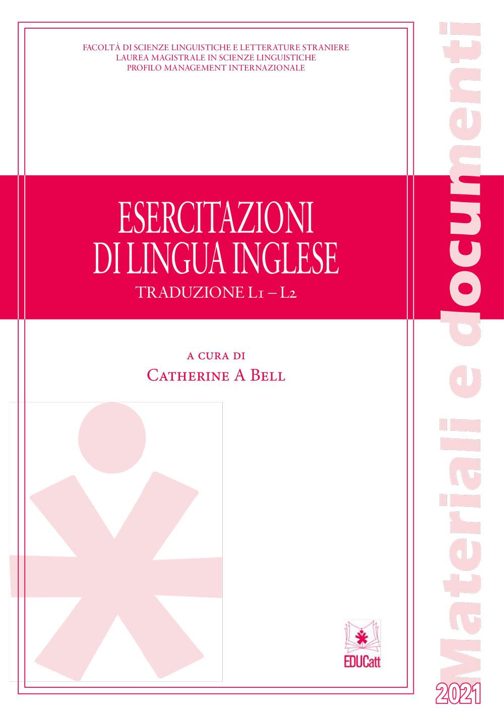 ESERCITAZIONI DI LINGUA INGLESE L1 - L2 (MANAGEMENT INTERNAZIONALE) 2021